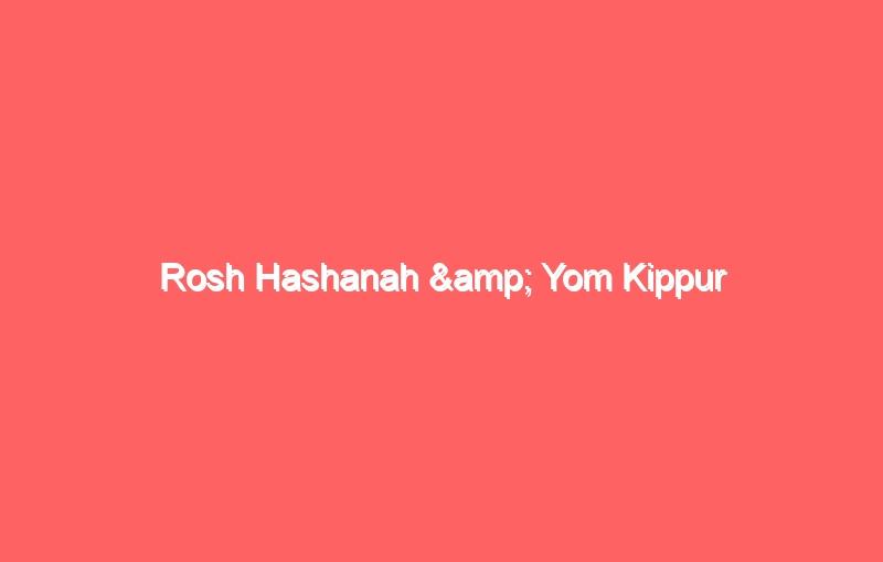 rosh hashanah yom kippur 4317