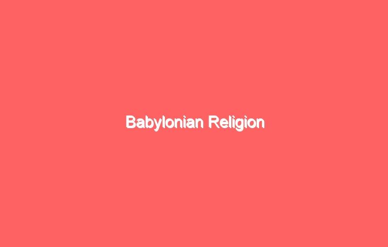 babylonian religion 4071