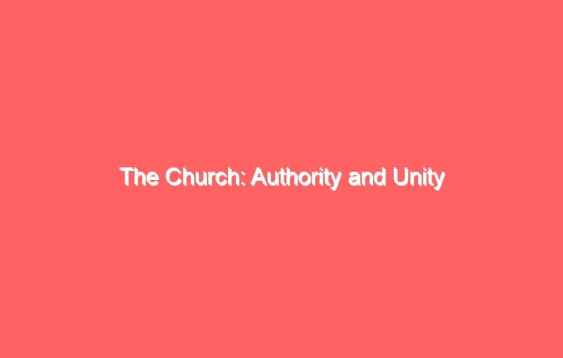 the church authority and unity 669
