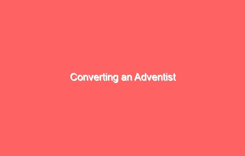 converting an adventist 906