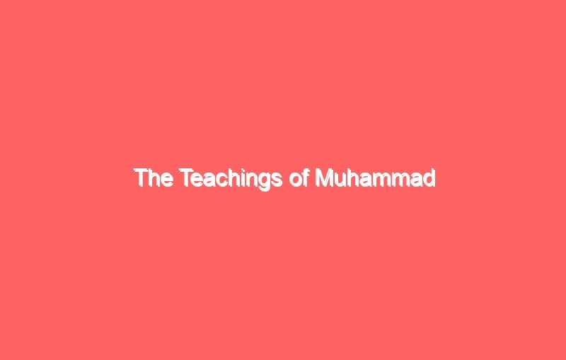 the teachings of muhammad 4155