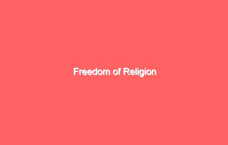 freedom of religion 4032