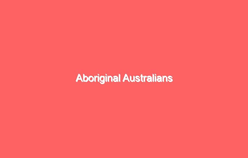 aboriginal australians 4140
