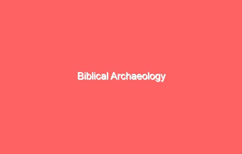 biblical archaeology 4247