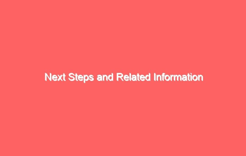 next steps and related information 3 2632