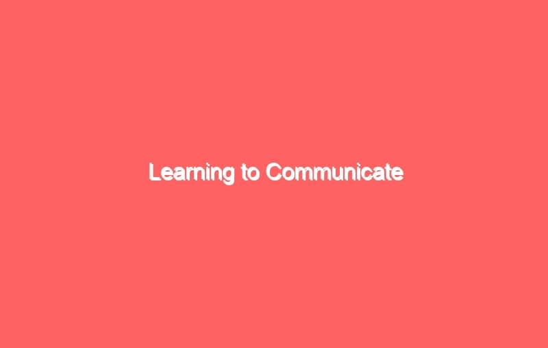 learning to communicate 2692