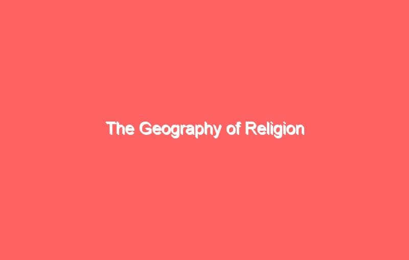 the geography of religion 4044