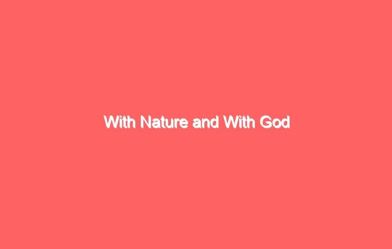 with nature and with god 7016