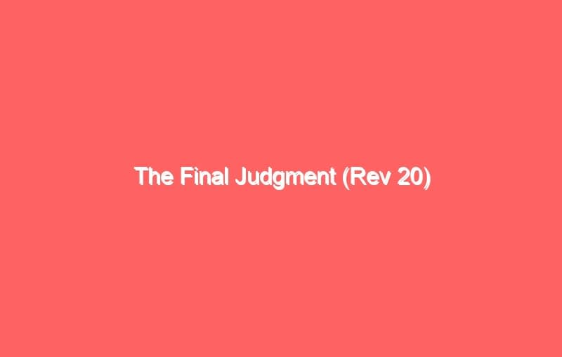 the final judgment rev 20 520