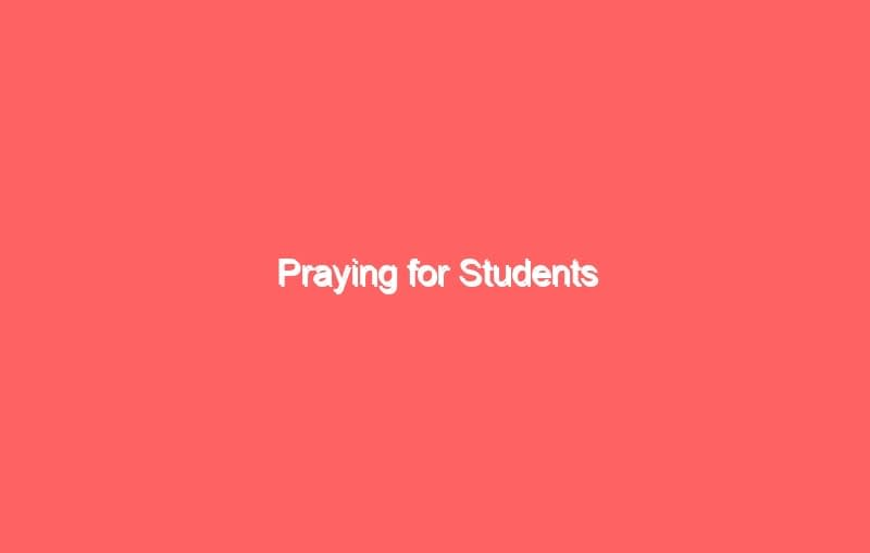 praying for students 3 7034