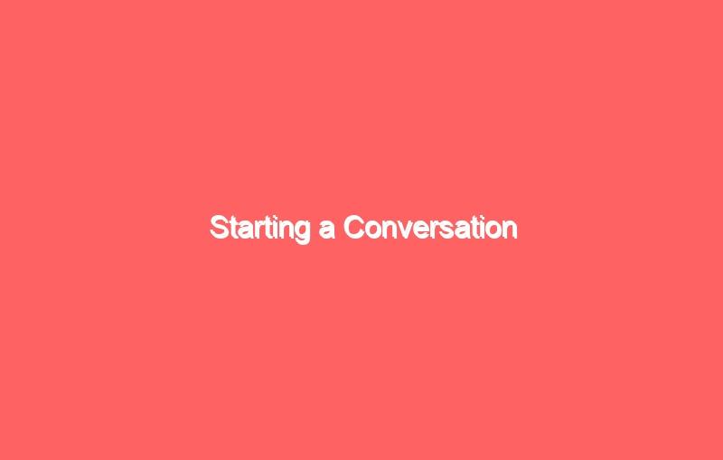 starting a conversation 2682